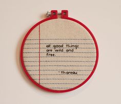 Wall Art = Embroidery Hoop + Notebook Paper + Saying
