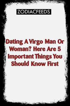 Five things you need to know about dating a leo virgo