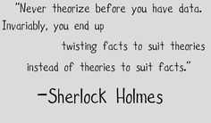 A few Sherlock Holmes/Sir Arthur Conan Doyle quotes because I'm bored Sherlock Holmes Quotes, Sherlock Holmes Bbc, Funny Sherlock, Watson Sherlock, Jim Moriarty, Sherlock John, Great Quotes, Quotes To Live By, Inspirational Quotes
