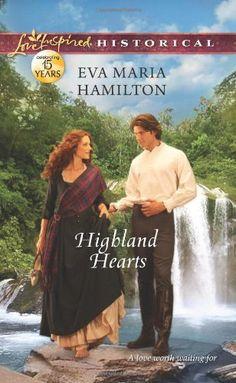 Highland Hearts (Love Inspired Historical) by Eva Maria Hamilton, http://www.amazon.com/dp/0373829108/ref=cm_sw_r_pi_dp_4b2yrb0AW5RMR