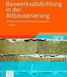 Bauwerksabdichtung In Der Altbausanierung PDF
