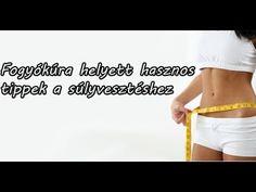 Fogyókúra helyett hasznos tippek a súlyvesztéshez