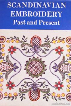 An oldy but goody - published in 1978, if you have an interest in Scandinavian embroidery, especially history, this is a good book! Not a lot of surface embroidery, it mostly concentrates on Hardanger and Hedebo, but there's a little bit of surface embroidery, too.