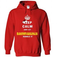 Keep Calm And Let BAUMGARDNER Handle It - #gift bags #college gift. THE BEST => https://www.sunfrog.com/Names/Keep-Calm-And-Let-BAUMGARDNER-Handle-It-9920-Red-Hoodie.html?68278