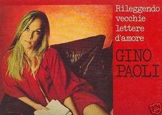 """Gino Paoli - Sapore di sale - Rileggendo vecchie lettere d'amore - 1971    """"Un gusto un po' amaro / di cose perdute"""""""