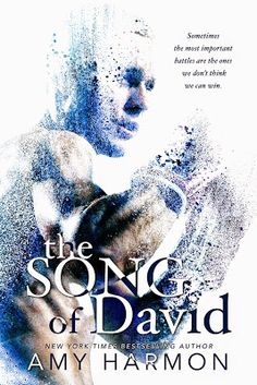Cover Reveal For The Song of David by Amy Harmon (+ A Giveaway!) | Book Review Bay | Romance Book Blog