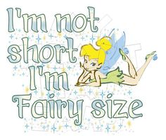 Printable DIY Tinker Bell I'm not short I'm fairy size with pixie dust by MyHeartHasEars DIY iron on transfer for t-shirts