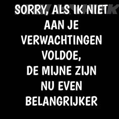 Think about yourself too! Poetry Quotes, Words Quotes, Sayings, Remember Quotes, Quotes To Live By, Happy Quotes, Funny Quotes, Dutch Words, Outing Quotes