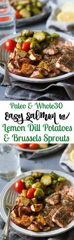 Easy Paleo Salmon with Crispy Lemon Dill Roasted Potatoes and simple roasted brussels sprouts. Makes a convenient weeknight seafood dinner that's ready in 30 minutes, healthy, and packed with flavor and nutrition @bbsuperfresh #bbsuperfresh