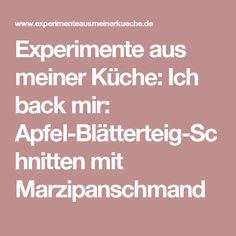 Experimente aus meiner Küche: Ich back mir: Apfel-Blätterteig-Schnitten mit Marzipanschmand