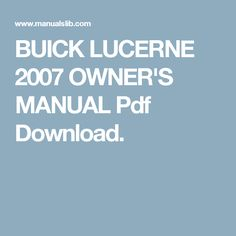 Buick lucerne 2007 owners manual pdf download buick lucerne buick lucerne 2007 owners manual pdf download buick lucerne manual pinterest lucerne and buick fandeluxe Choice Image