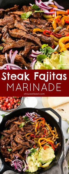 Our favorite steak fajitas marinade has a few secrets that make it extra flavorful and tender. Grilling is optional but produces even more deliciousness! via @ohsweetbasil