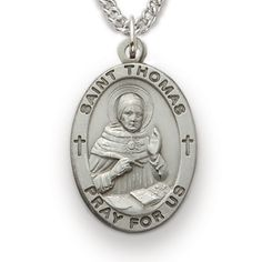 St. Thomas, Patron of Scholars, Sterling Silver Medal http://www.truefaithjewelry.com/sm8850sh.html