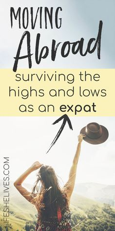 Moving Abroad: surviving the highs and lows as an expat. Living in a new country is scary and exhilarating; learn how to survive as an expat and what to expect as you adjust to international living. Moving Overseas, Moving To Australia, Moving Tips, Moving Hacks, Work Abroad, Life Guide, Travel Tips, Travel Hacks, Travel Abroad