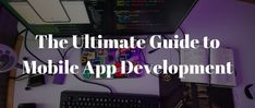 I will cover everything you need to know about the mobile app development lifecycle in this guide, to make your mobile app development experience simpler. App Development Software, Web Development, App Wireframe, Create Your Own App, Usability Testing, Build An App, Any App, Mobile App Design, Competitor Analysis