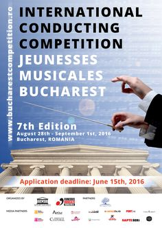 International Conducting Competition Jeunesses Musicales Bucharest (August 28th - September 1st 2016, Bucharest, ROMANIA) #jminetwork #jeunessesmuscales #youngconductors