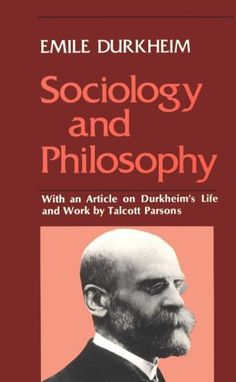 an analysis of sociology by david emile durkheim the father of sociology Brief biographies emile durkheim emile david durkheim was born, on april 15, 1857 in epinal france he was a descendant form a line of rabbis as his father was a rabbi, durkheim was brought up in a jewish family.