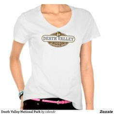 Death Valley National Park Shirts - Death Valley is the hottest, lowest, and driest place in the United States. Daytime temperatures have topped 130° F and it is home to Basin, the lowest point in the Western Hemisphere. - Shop for more National Park Gifts at - http://www.zazzle.com/cdandc #national #park #nationalparkgifts #deathvalley #death #valley #vacation #california #usa #souvenir #gift #shirt #tee #nationalpark