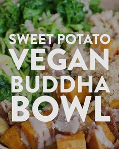 If you are looking for a delicious and healthy recipe to make for dinner tonight, try this sweet potato vegan buddha bowl recipe. This buddha bowl recipe is ready in under an hour and is packed with veggies, whole grains, and ta Grain Foods, Base Foods, Vegan Foods, Vegan Dishes, Vegan Meals, Vegan Recipes Healthy Clean Eating, Eating Vegan, Sweet Potato Vegan, Sweet Potato Recipes Healthy