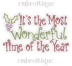 It's the Most Wonderful Time of the Year Christmas by Embroitique, $2.99