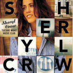 Run Baby Run - Sheryl Crow