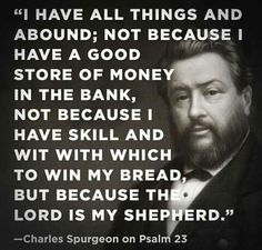 Charles Haddon (CH) Spurgeon June 1834 – 31 January was a British Particular Baptist preacher. Bible Verses Quotes, Faith Quotes, Scriptures, Biblical Quotes, Pastor Quotes, Holy Quotes, Wisdom Quotes, Ch Spurgeon, Charles Spurgeon Quotes