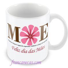 Francanecas.com  | Caneca Personalizada Dia das Mães #02