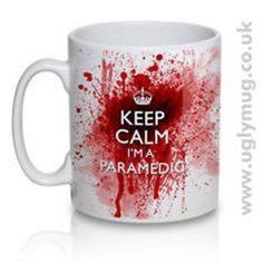 I'm a paramedic...