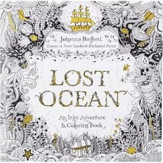 DAY Lost Ocean Coloring Book From The Creator Of Worldwide Bestsellers Secret Garden And Enchanted Forest Here Is A Beautiful New That