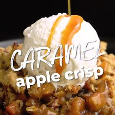 Caramel Apple Crisp - Host The Toast Bagel Bombs, Crock Pot Bread, Remoulade Sauce, Garlic Naan, Compound Butter, Artichoke Dip, Tzatziki, Buffalo Chicken, The Ranch