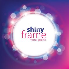 Shiny Frame Vector Graphic — defocused lights, template, bubbles, lights, shine
