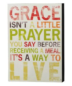 Look what I found on #zulily! 'Grace Isn't a Little Prayer' Box Sign #zulilyfinds