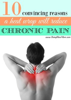 10 Convincing reasons a heat wrap will reduce chronic pain #SunnyBay #BeingFibroMom http://www.beingfibromom.com/10-convincing-reasons-a-heat-wrap-will-reduce-chronic-pain/