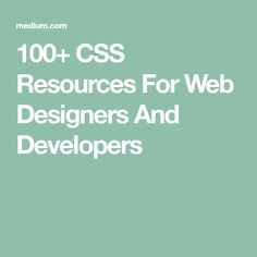 100+ CSS Resources For Web Designers And Developers