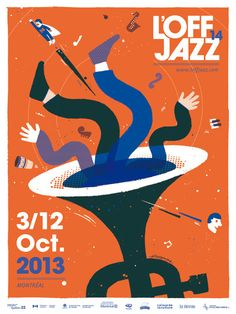 OFF JAZZ Montreal by nicolas carmine, via Behance Pop Art Posters, Graphic Design Posters, Cool Posters, Graphic Design Typography, Festival Posters, Jazz Festival, Jazz Poster, Business Illustration, Color Of Life