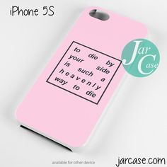 die by your side Quote Phone case for iPhone 4/4s/5/5c/5s/6/6 plus