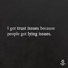 In this article you can find amaizng and greatest relationship suggestions or marriage tips. Trust Issues Quotes, Trust Quotes, Real Quotes, Fact Quotes, Mood Quotes, Quotes To Live By, Positive Quotes, Quotes On Liars, Quotes About Trust