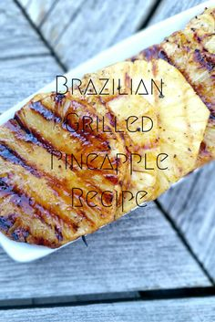 Even dessert can be done on the BBQ check out today's recipe where I share a few simple steps to my Brazilian Grilled Pineapple recipe, it wont disappoint.