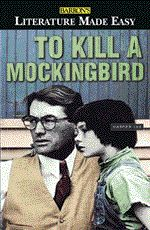 Literature Made Easy: To Kill a Mockingbird--backlist from Barron's. And sold by me!