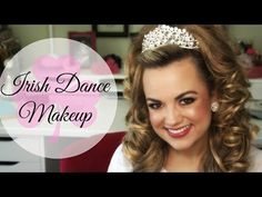 Irish Dance Makeup // Faces by Cait B - YouTube