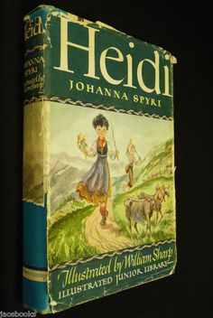 "Heidi (originally published 1880). Johanna Spyri (1827-1901). Illustrated by William Sharp. Grosset & Dunlap. Copyright 1945. Original dust jacket. Heidi lost her parents and was taken in by Aunt Dete. The story tells her life on the Swiss Alps with Aunt Dete, her secluded grandfather, the illiterate goat-herd Peter and the disabled Klara. ""I'll always say my prayers…and if God doesn't answer them at once I shall know it's because He's planning something better for me."" ― Johanna Spyri…"