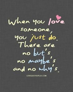 When you love someone...