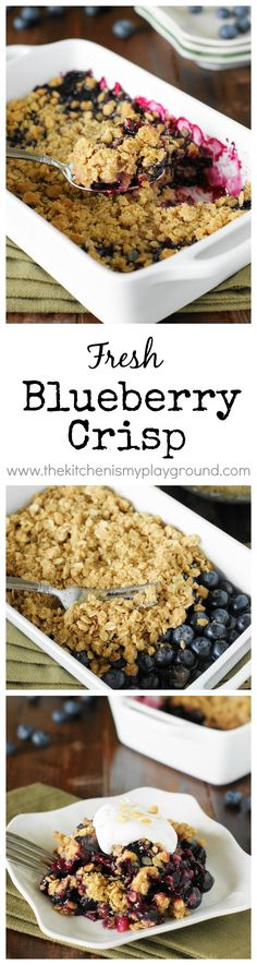Easy-as-can-be Blueberry Crisp ~ enjoy the flavors of fresh blueberry pie without the fuss of a crust!   www.thekitchenismyplayground.com