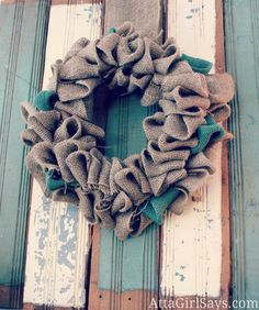 Burlap Wreath-this would be pretty for fall with brown, orange and deep red burlap