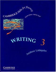 Writing 3 Student's book: Upper-intermediate (Cambridge Skills for Fluency) Cambridge University, Student, Writing, Amazon, Books, Ebay, Amazons, Libros, Riding Habit