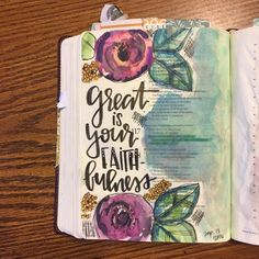 Psalm For great is his steadfast love toward us, and the faithfulness of the Lord endures forever. Praise the Lord. flowers inspired by 😊 Scripture Art, Bible Art, Bible Quotes, Bible Doodling, Faith Bible, My Bible, Cute Bibles, Bible Prayers, Journaling