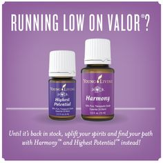 Running low on Valor? Until it's back in stock, try Harmony and Highest Potential! For more information or to order, come visit: www.EssentialOilsObsessed.com