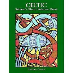 Celtic Stained Glass Pattern Book by Mallory Pearce