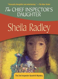 The Chief Inspector's Daughter (Inspector Quantrill), by Sheila Radley