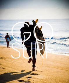 Go surf! +++For more quotes about #summer and having #fun, visit http://www.quotesarelife.com/
